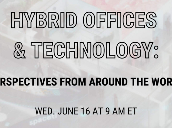 Hybrid Offices and Technology: Perspectives from around the world